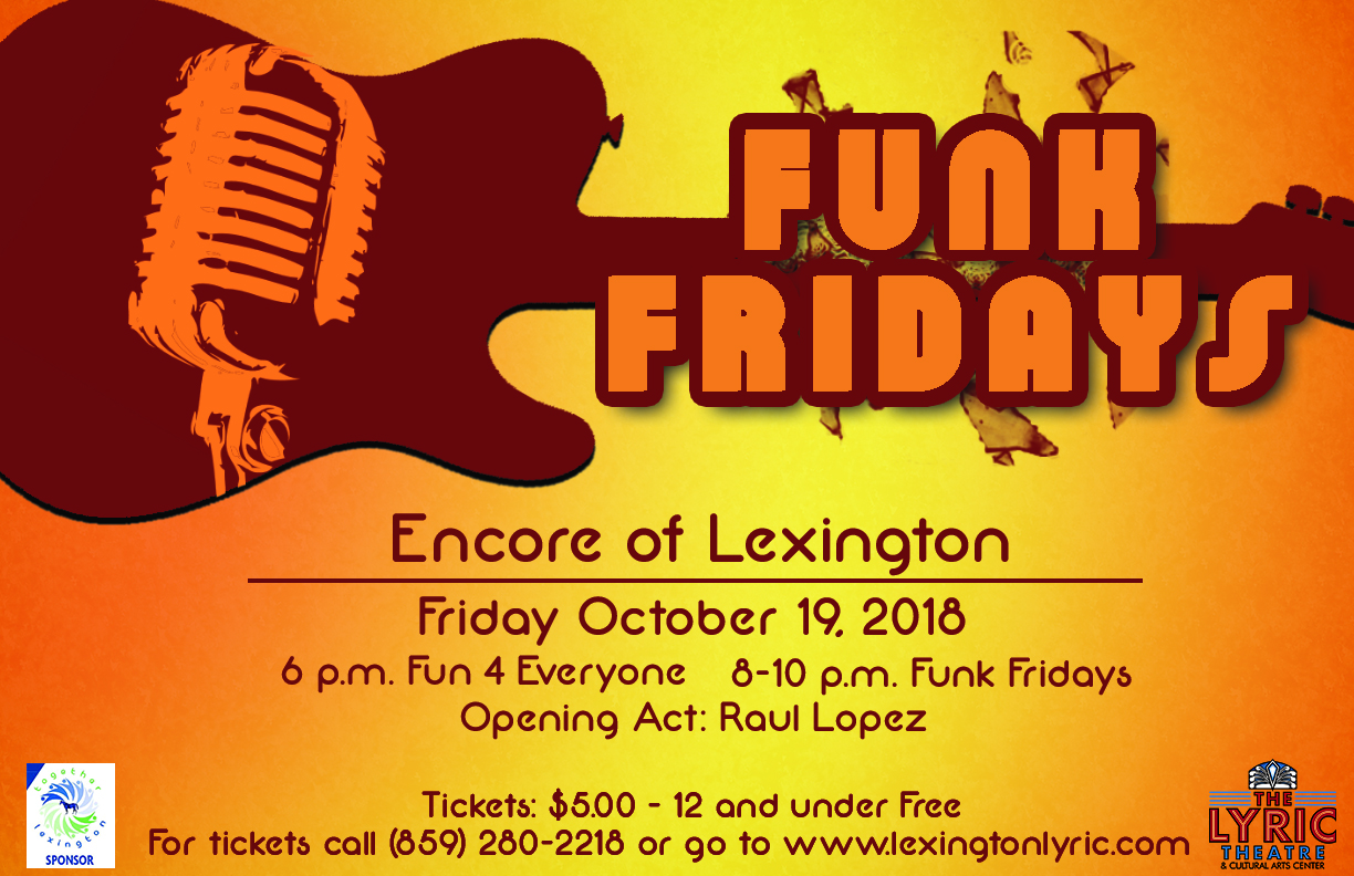 funk fridays encore of lexington
