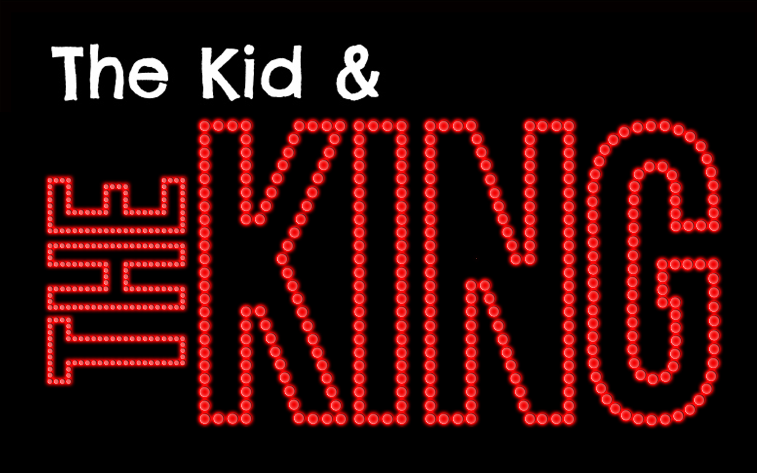 The Kid and The King Image